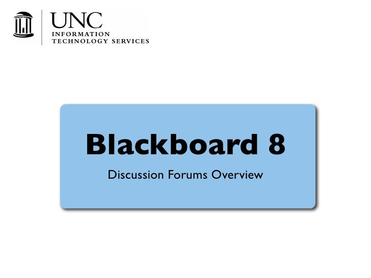 Blackboard 8  Discussion Forums Overview