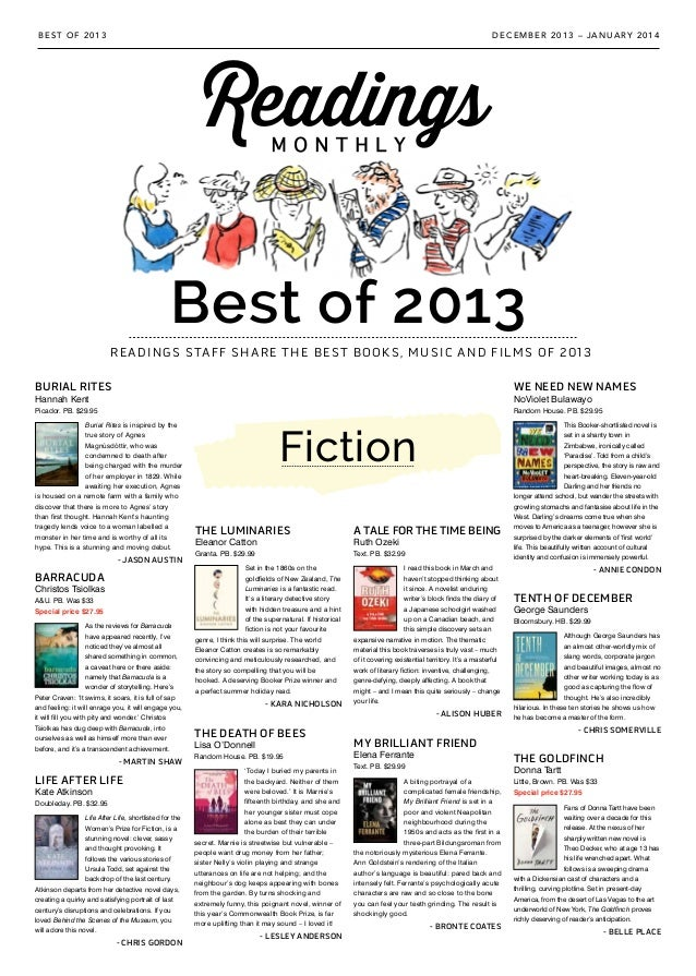 Best of 2013 READINGS STAFF SHARE THE BEST BOOKS, MUSIC AND FILMS OF 2013 DECEMBER 2013 – JANUARY 2014BEST OF 2013 Fiction...