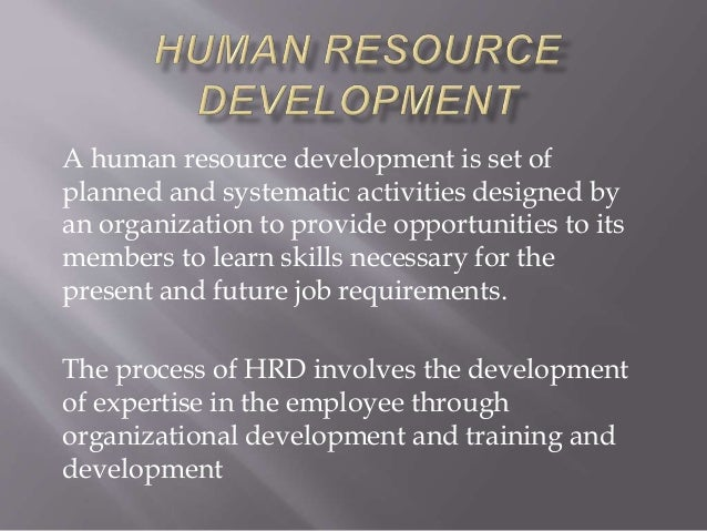 human resource development in pakistan 2 pakistan has been in international news headlines for a variety of reasons other than for its human resource development (hrd) efforts.