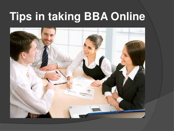 Tips in taking BBA Online