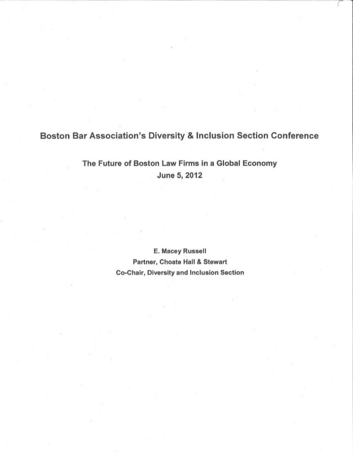 Boston Bar Associations Diversity & Inclusion Section Conference         The Future of Boston Law Firms in a Global Econom...