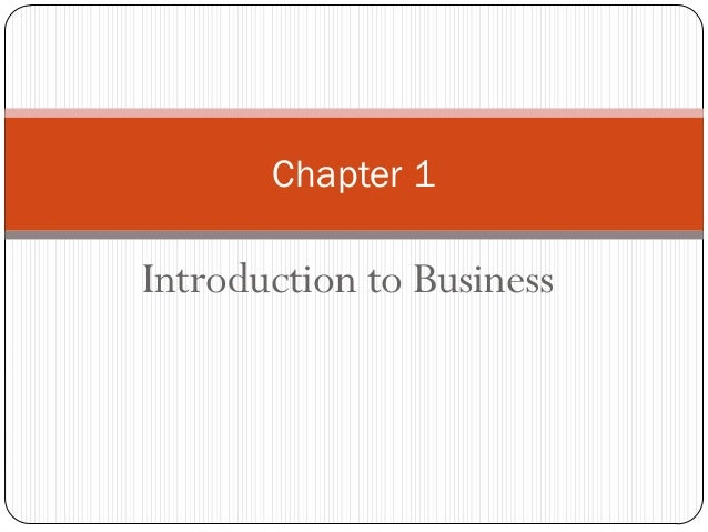 Chapter 1  Introduction to Business