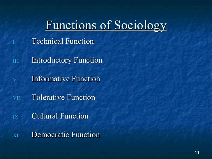 the role and importance of sociology What role does post-compulsory education play in society  up with an important idea in the sociology of education, that of the 'correspondence principle.