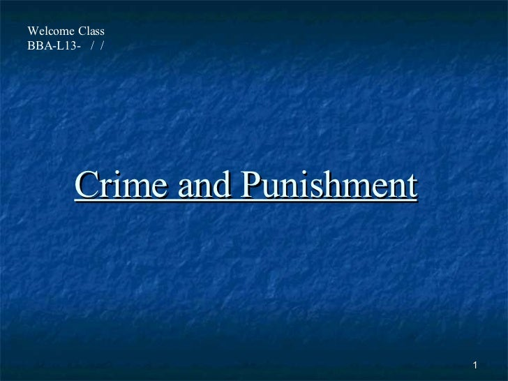 Crime and additionally physical punishment