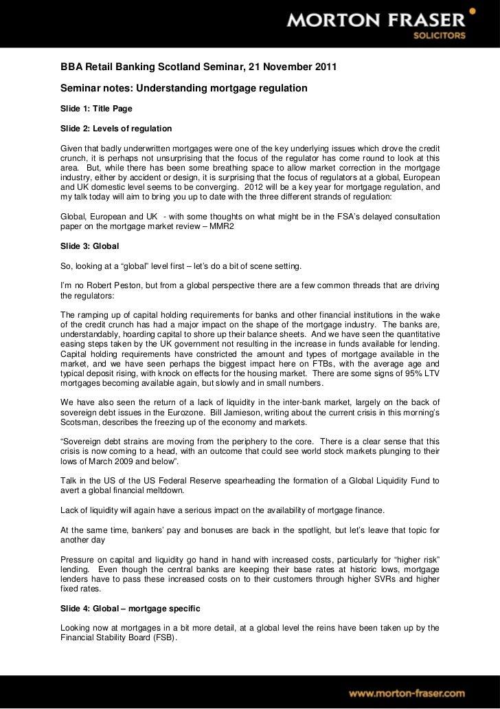 BBA Retail Banking Scotland Seminar, 21 November 2011Seminar notes: Understanding mortgage regulationSlide 1: Title PageSl...