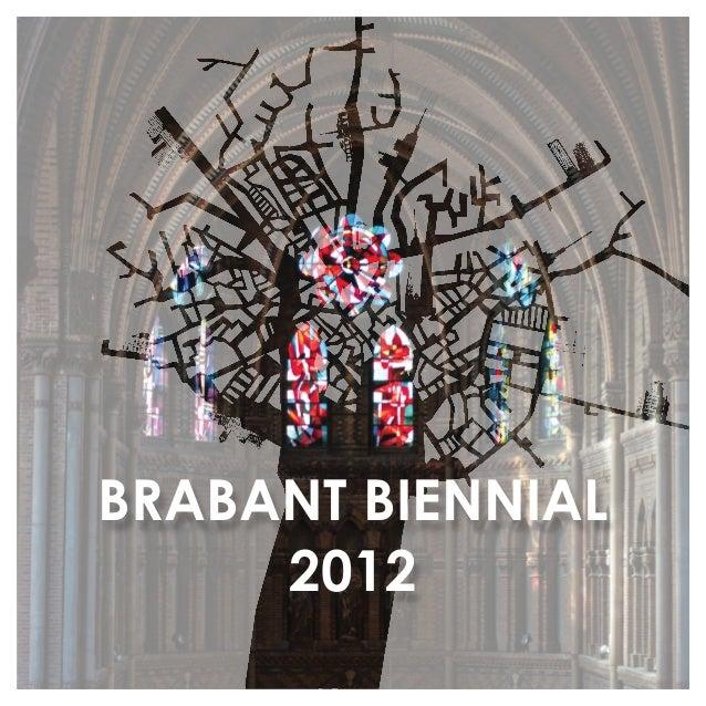BRABANT BIENNIAL 2012