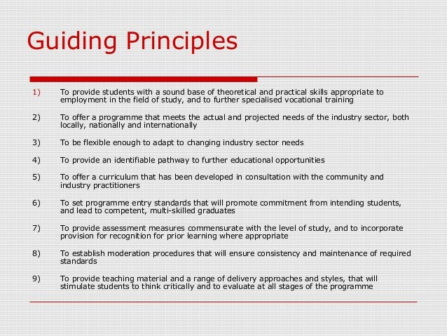 Guiding Principles 1) To provide students with a sound base of theoretical and practical skills appropriate to employment ...