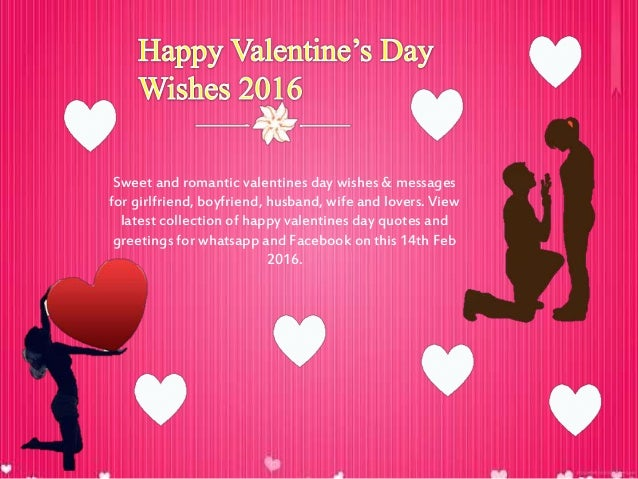 sweet and romantic valentines day wishes messages for girlfriend boyfriend husband - Happy Valentines Day Wishes