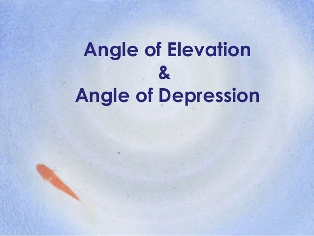 how to solve angle of elevation and depression