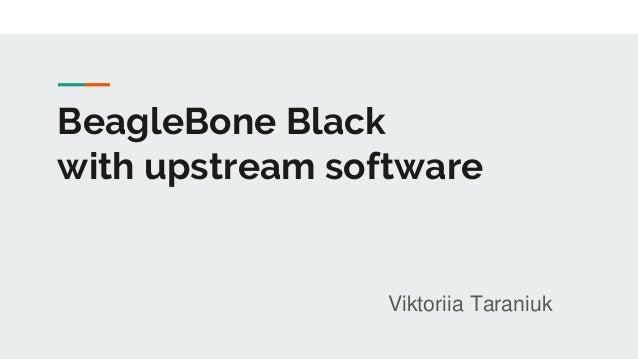 BeagleBone Black with Upstream Software