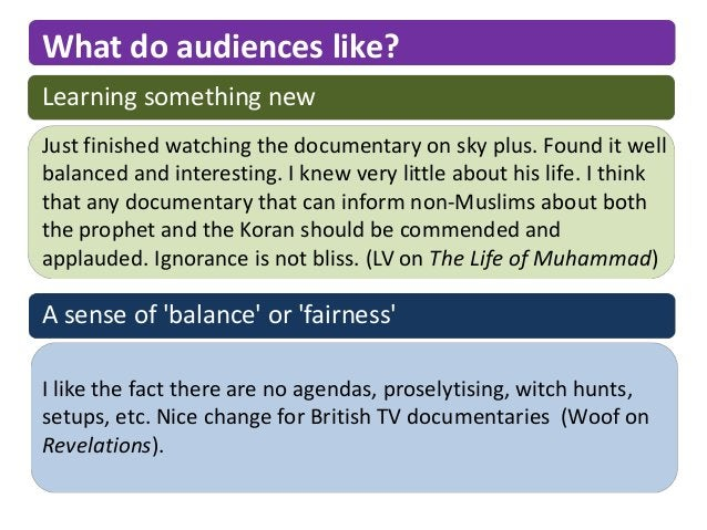 What do audiences like?Learning something newJust finished watching the documentary on sky plus. Found it wellbalanced and...
