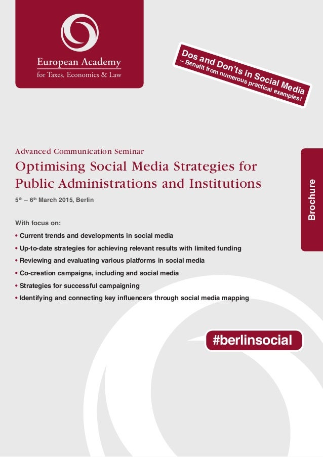 1 Brochure Advanced Communication Seminar Optimising Social Media Strategies for Public Administrations and Institutions 5...