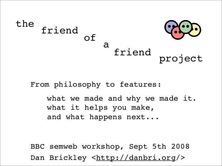 the       friend                of                     a                         friend                                  p...