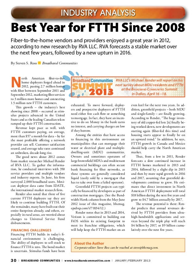 INDUSTRY ANALYSISBest Year for FTTH Since 2008Fiber-to-the-home vendors and providers enjoyed a great year in 2012,accordi...