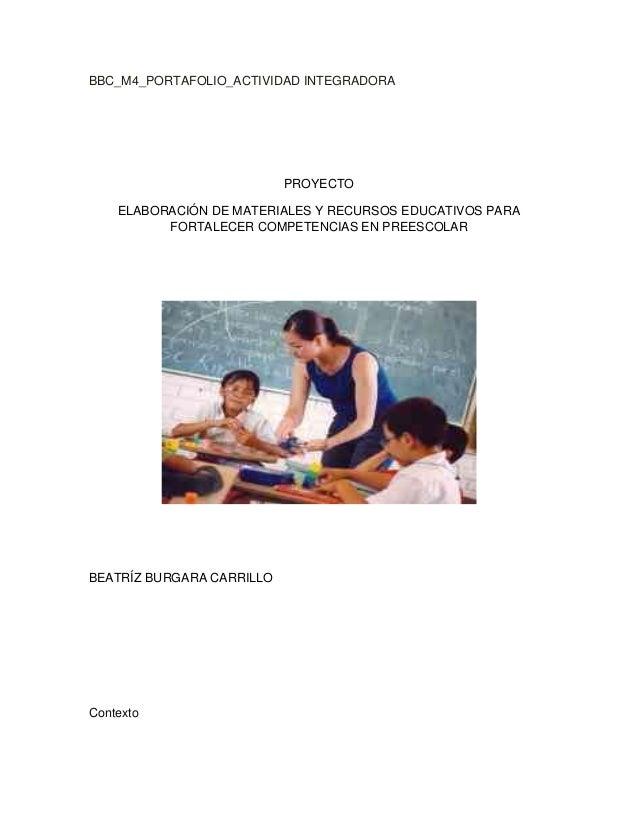 BBC_M4_PORTAFOLIO_ACTIVIDAD INTEGRADORAPROYECTOELABORACIÓN DE MATERIALES Y RECURSOS EDUCATIVOS PARAFORTALECER COMPETENCIAS...