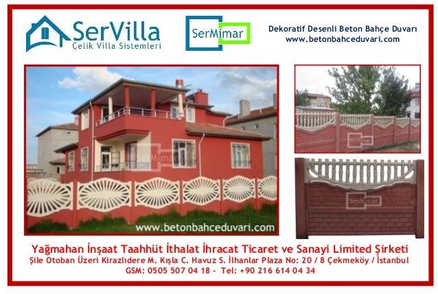 Dekoratif Desenli Beton Bahçe Duvarı www.betonbahceduvari.com  Yağmahan İnşaat Taahhüt İthalat İhracat Ticaret ve Sanayi L...