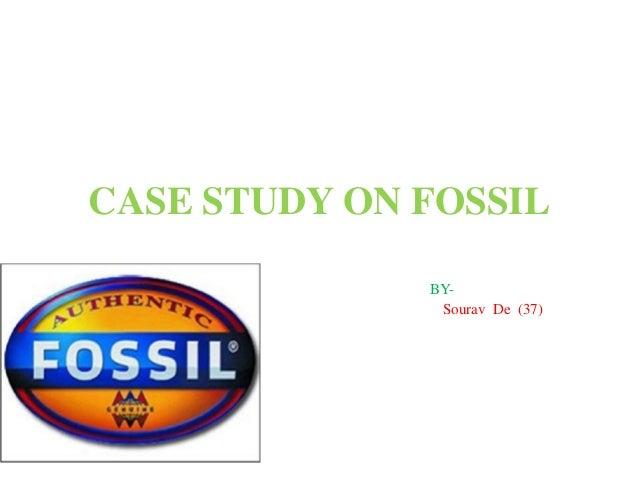CASE STUDY ON FOSSIL BY- Sourav De (37)
