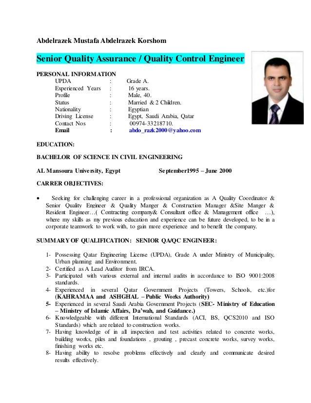 Abdelrazek Mustafa Abdelrazek Korshom Senior Quality Assurance / Quality Control Engineer PERSONAL INFORMATION UPDA : Grad...