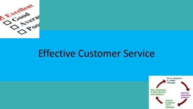 Effective customer service powerpoint Designed by Deanna Senica