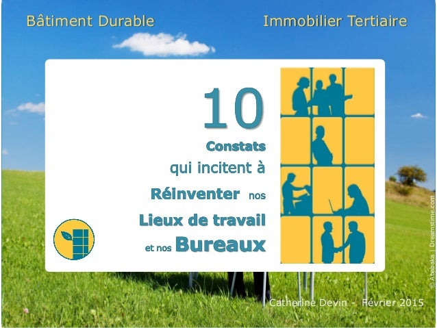 Catherine Devin - Février 2015 Bâtiment Durable Immobilier Tertiaire ©Ababaka|Dreamstime.com
