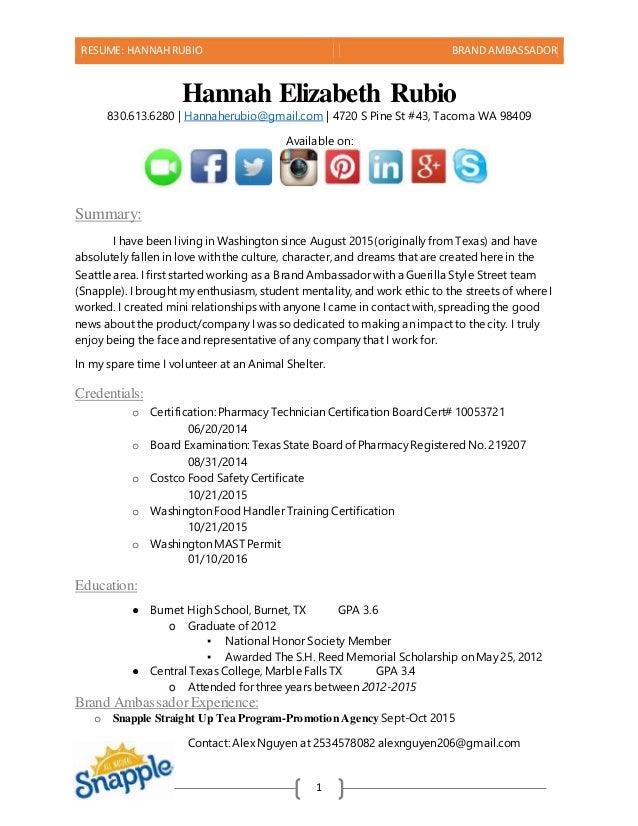 Amazing RESUME: HANNAHRUBIO BRAND AMBASSADOR 1 Hannah Elizabeth Rubio 830.613.6280  | Hannaherubio@gmail ... Regard To Brand Ambassador Resume