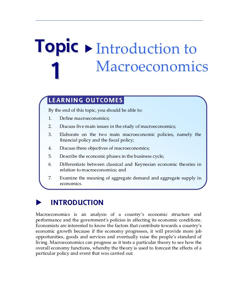 Topic  Introduction to       1                       Macroeconomics      LEARNING OUTCOMES      By the end of this topic, ...