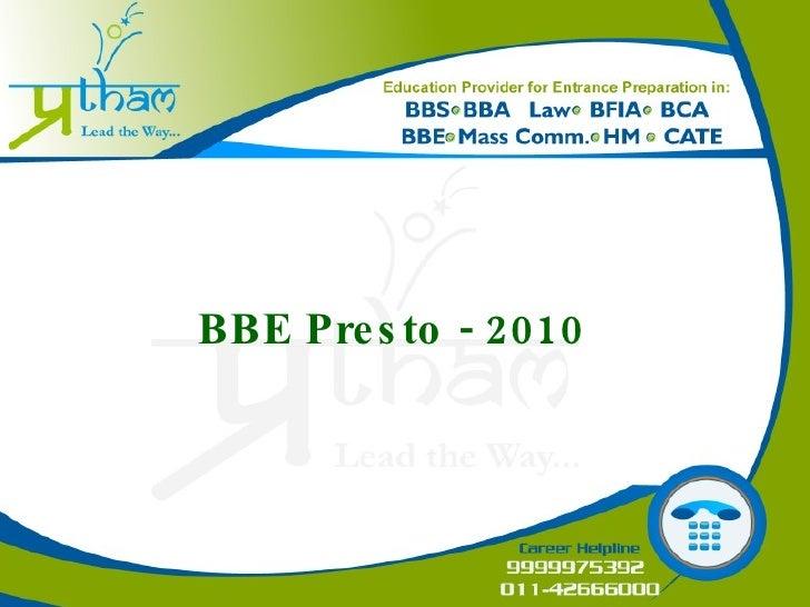 BBE Presto - 2010