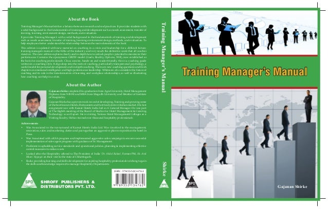SHROFF PUBLISHERS & DISTRIBUTORS PVT. LTD. ISBN : 978-93-5213-476-2 Shirke Training Manager's Manual Gajanan Shirke Traini...