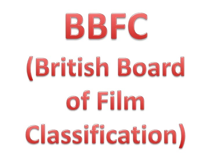 This is the list of rating categoriesthat the BBFC use to rate filmsdepending on the content. Eachrating has its own crite...