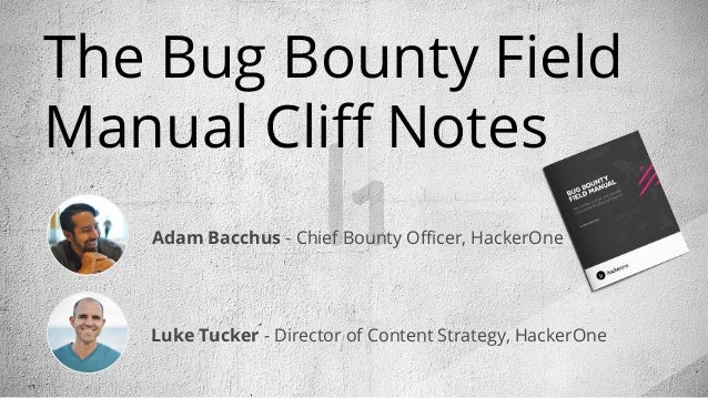 The Bug Bounty Field Manual - Cliff Notes from the author