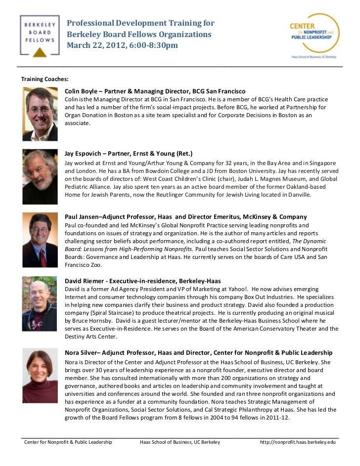 Professional Development Training for                    Berkeley Board Fellows Organizations                    March 22,...