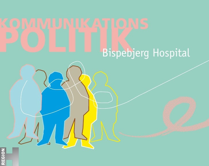 kommunikations politik                   Bispebjerg Hospital             ‡   B   i s p e   B   j e r g   H   o s p i t a l...