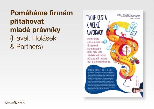 Pomáháme firmám přitahovat mladé právníky (Havel, Holásek & Partners)