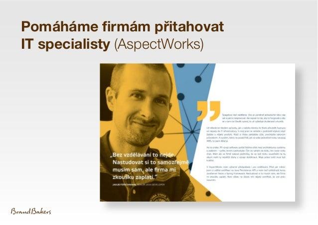 Pomáháme firmám přitahovat IT specialisty (AspectWorks)