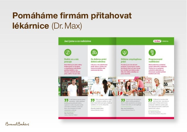 Pomáháme firmám přitahovat lékárnice (Dr.Max)