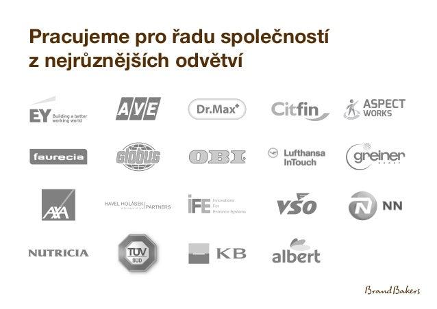 Pracujeme pro řadu společností z nejrůznějších odvětví