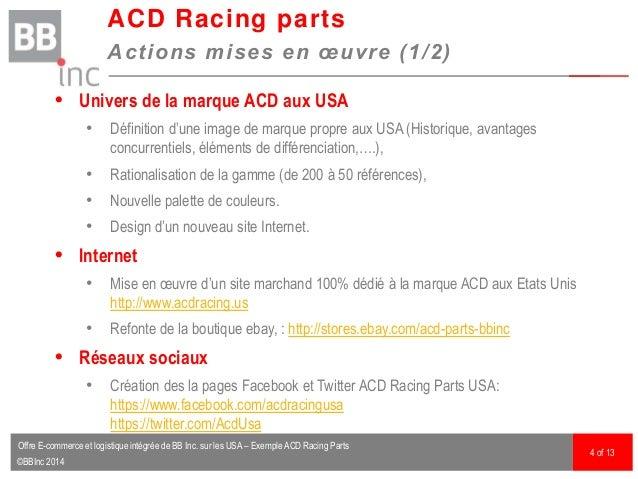 ©BBInc 2014  Univers de la marque ACD aux USA • Définition d'une image de marque propre aux USA (Historique, avantages co...