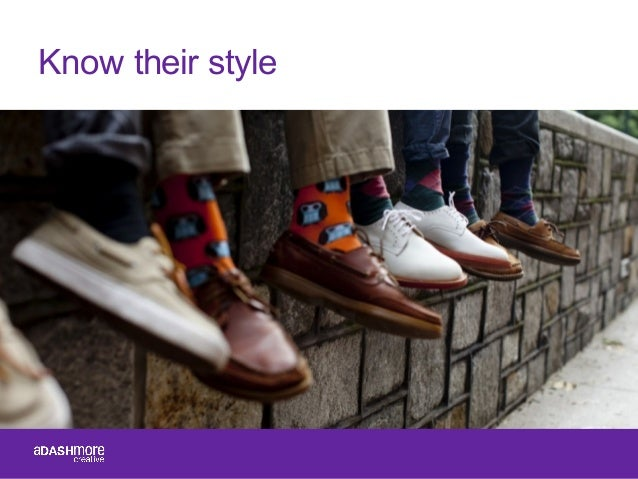 Know their style