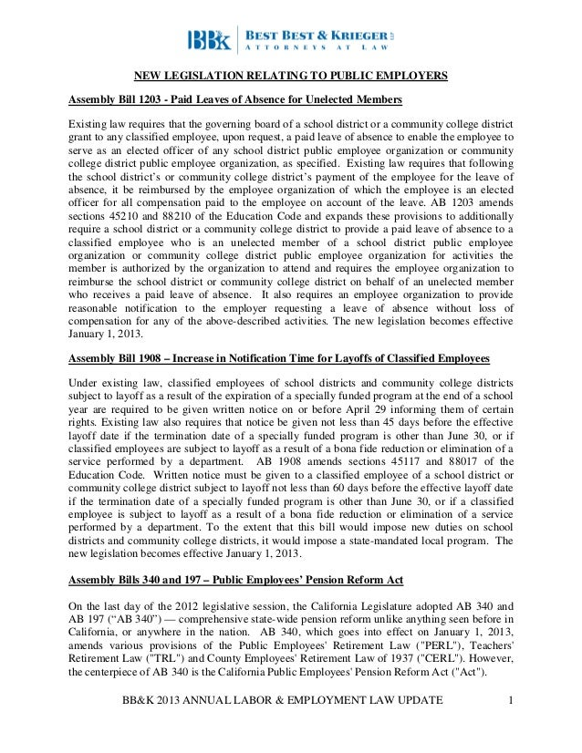 BB&K 2013 ANNUAL LABOR & EMPLOYMENT LAW UPDATE 1 NEW LEGISLATION RELATING TO PUBLIC EMPLOYERS Assembly Bill 1203 - Paid Le...