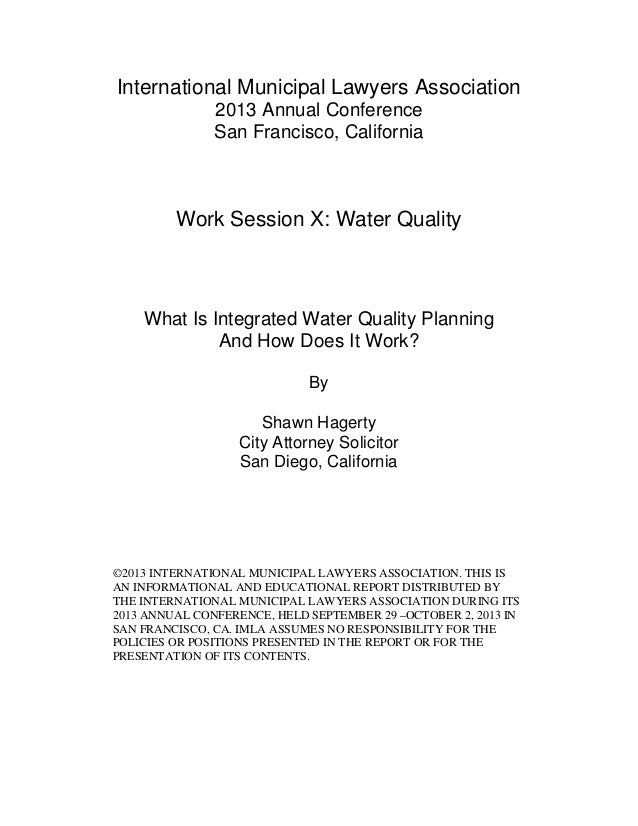 International Municipal Lawyers Association 2013 Annual Conference San Francisco, California Work Session X: Water Quality...