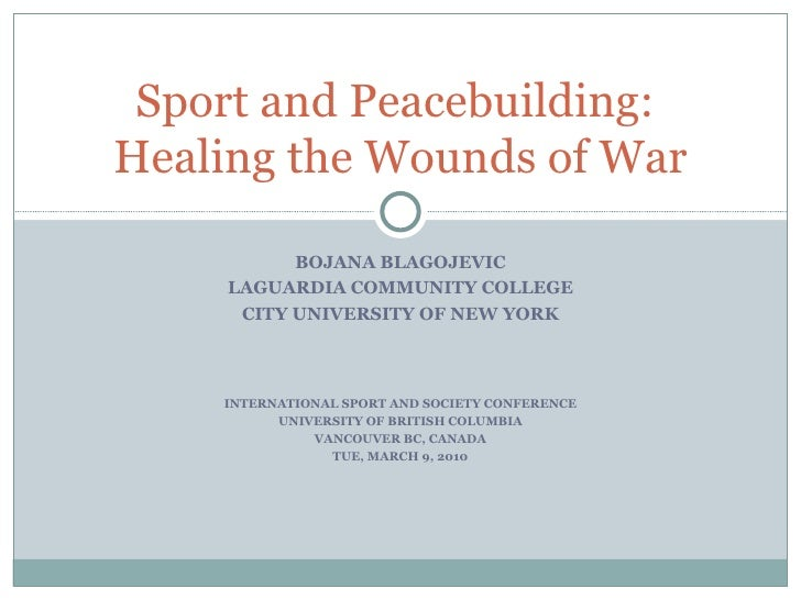 BOJANA BLAGOJEVIC LAGUARDIA COMMUNITY COLLEGE CITY UNIVERSITY OF NEW YORK INTERNATIONAL SPORT AND SOCIETY CONFERENCE UNIVE...