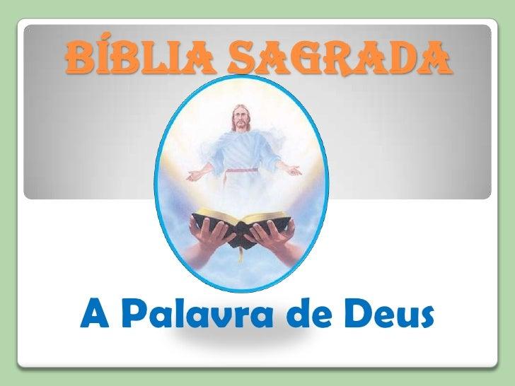 BÍBLIA SAGRADA<br />A Palavra de Deus<br />