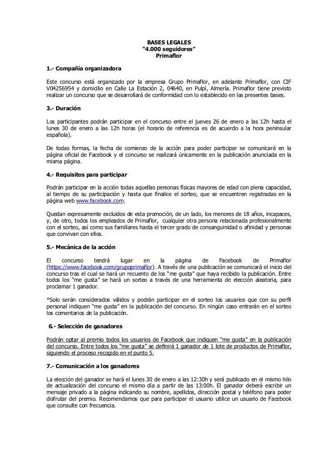 "BASES LEGALES ""4.000 seguidores"" Primaflor 1.- Compañía organizadora Este concurso está organizado por la empresa Grupo Pr..."