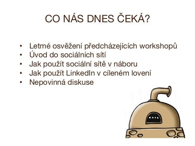 BrandBakers - Lov spravnych lidi socialnimi sitemi Slide 2