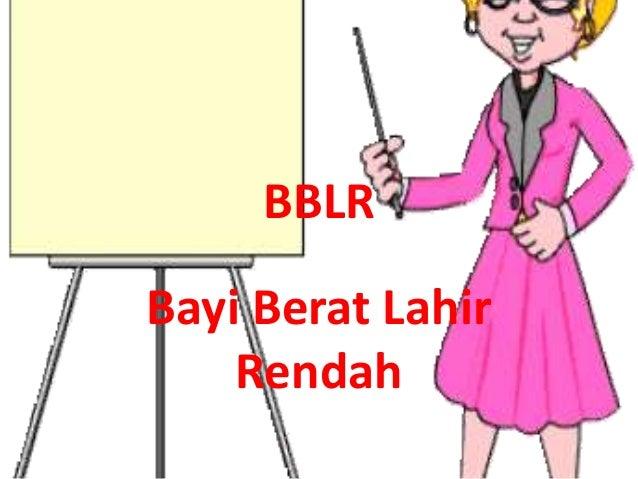(BBLR) OLEH