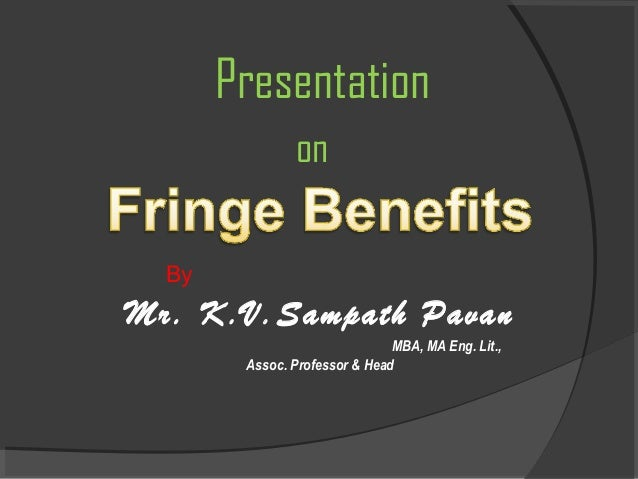 Presentation on By Mr. K.V.Sampath Pavan MBA, MA Eng. Lit., Assoc. Professor & Head