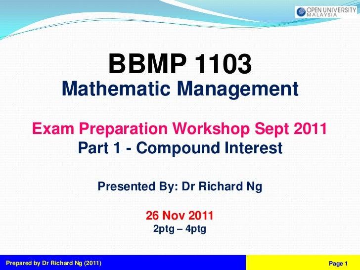 BBMP 1103                  Mathematic Management        Exam Preparation Workshop Sept 2011             Part 1 - Compound ...