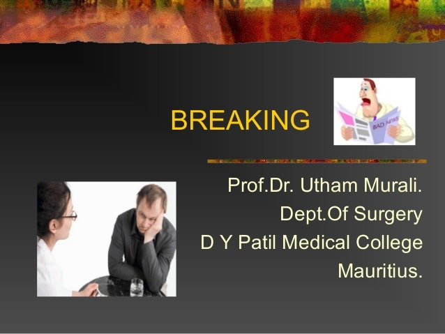 BREAKING Prof.Dr. Utham Murali. Dept.Of Surgery D Y Patil Medical College Mauritius.