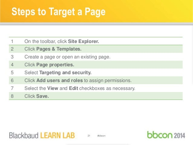 Steps to Target a Page  1 On the toolbar, click Site Explorer.  2 Click Pages & Templates.  3 Create a page or open an exi...