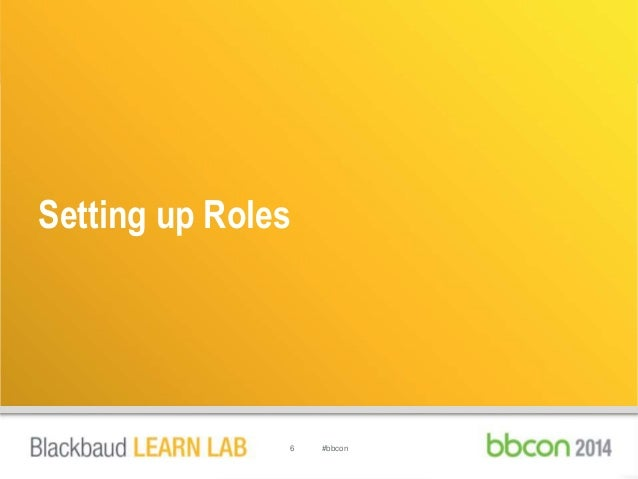 Setting up Roles  6 #bbcon